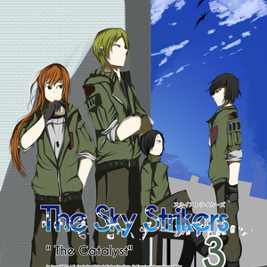 "The Sky Strikers Vol3 ""The Catalyst"""