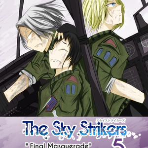 The Sky Strikers 5「Final Masquarade」