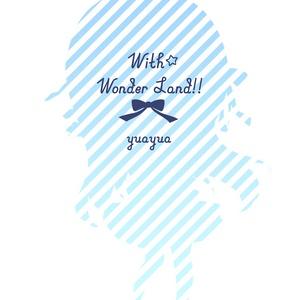 yuayua「With☆Wonder Land!!」アクリルキーホルダー🌟