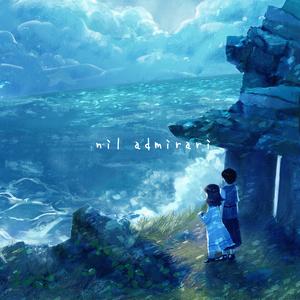 【3rd Album】nil admirari (ダウンロード)