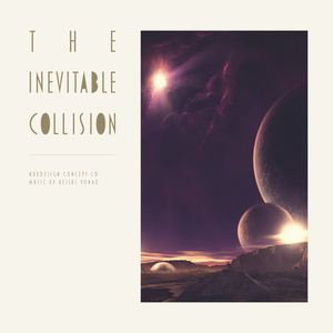 [特価] The inevitable collision / Keishi Yonao