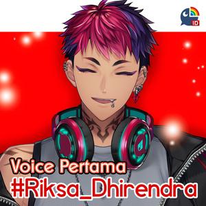 Voice Riksa Dhirendra