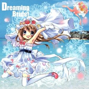Dreaming Bride!