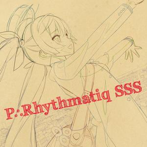 P∴Rhythmatiq SSS [P∴Rhythmatiq]