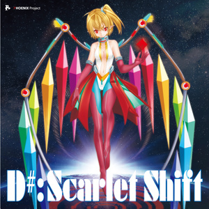 D#: Scarlet Shift