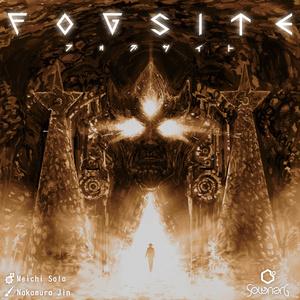 FOGSITE 2nd Edition/フォグサイト第二版【事前予約/イベント受け渡し】