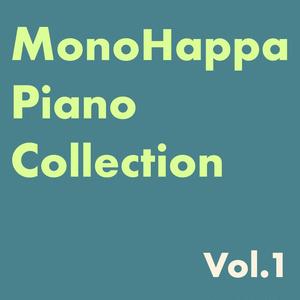 MonoHappa Piano Collection Vol.1