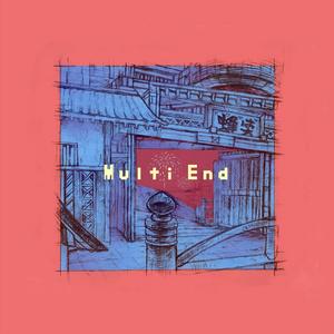 EP『Multi End』