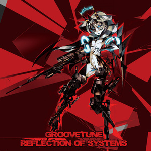 Reflection of Systems / Groovetune
