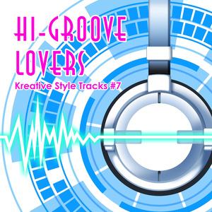 Kreative Style Tracks #7 -Hi-Groove Lovers-