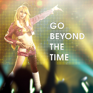 GO BEYOND THE TIME