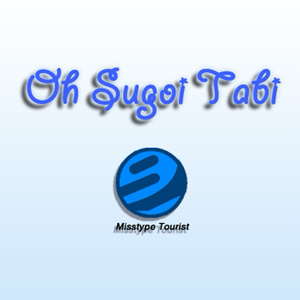 Oh Sugoi Tabi