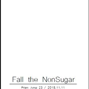 Fall the NonSugar