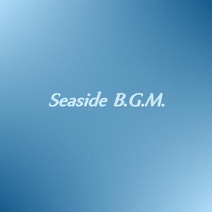 Seaside B.G.M. (ダウンロード楽譜)
