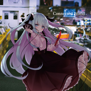 CD版 2nd single 「Connected World」