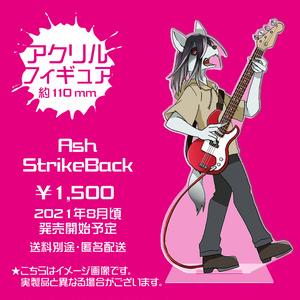 アクリルフィギュア「Ash StrikeBack」