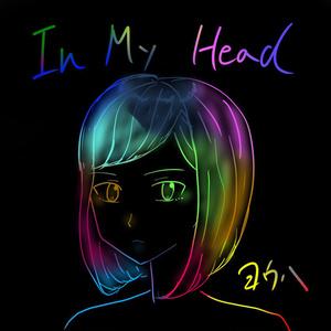 In My Head (ダウンロード版)