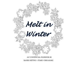 Melt in Winter