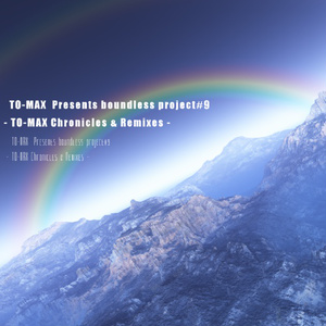 TO-MAX Chronicles & Remixes