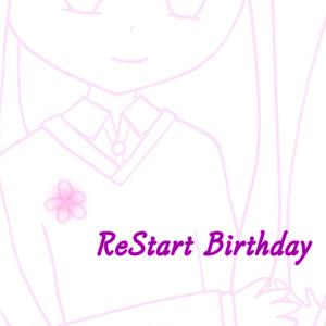 ReStart Birthday