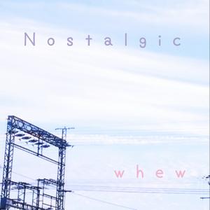 whew 1st Album「Nostalgic」