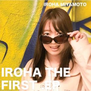 IROHA THE FIRST