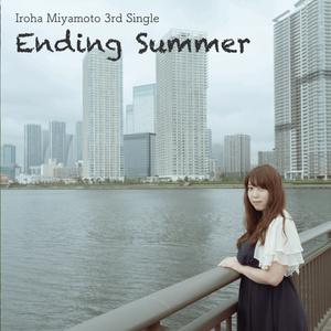 3rd Single「Ending Summer」