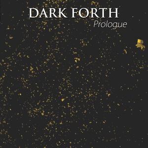 DARK FORTH - Prologue【物理本】