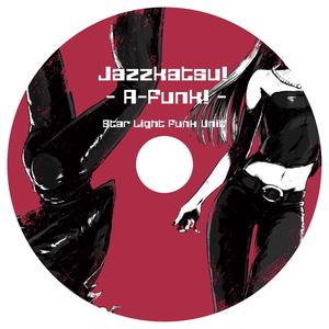 Jazzkatsu! - A-Funk! -