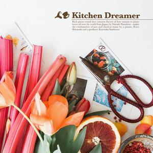 Kitchen Dreamer / Duende Pianoforte