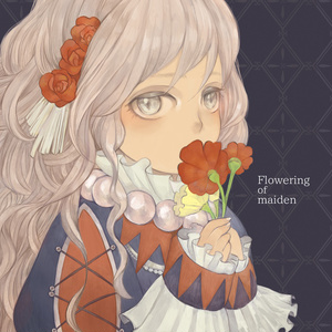 イラスト集「Flowering of maiden」