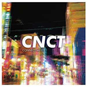 CNCT / CONNECT ME!!! 2