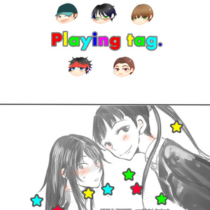 playing tag.【WT腐・修受け】