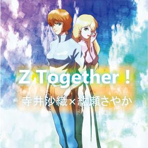 Z Together !