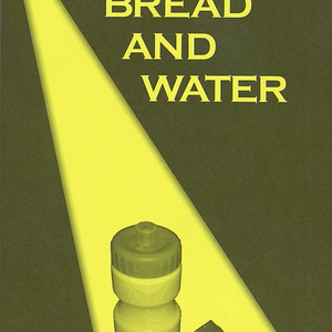 The King of BREAD AND WATER