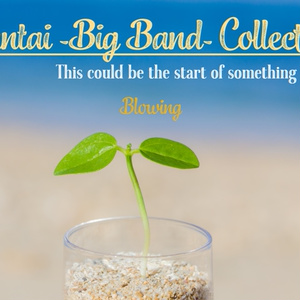"""Kantai -Big Band- Collection - This could be the start of something """"NEW"""""""