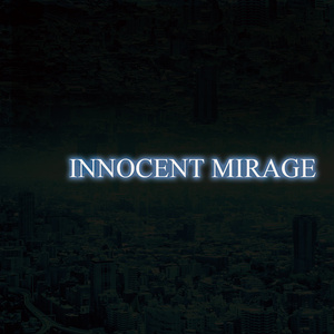 INNOCENT MIRAGE