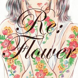 Re:flower