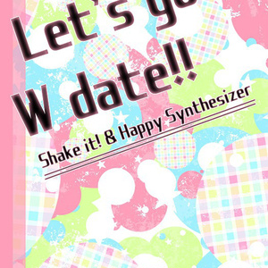 Let's go on W date!!