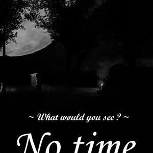 VRChat【No time.】 ワールドポスター