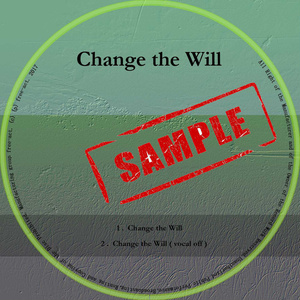 Chamge the Will Disc版