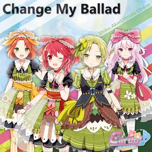 オリジナルCDアルバム「Change My Ballad」