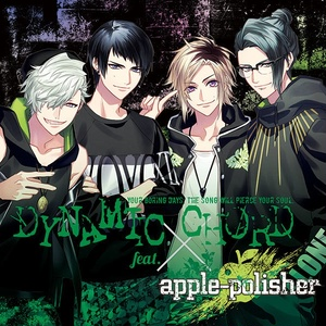 DYNAMIC CHORD feat.apple-polisher(通常版)