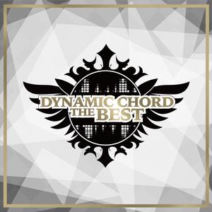 DYNAMIC CHORDベストアルバム『DYNAMIC CHORD THE BEST』