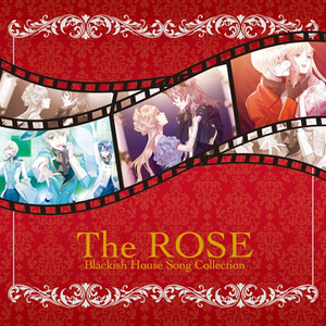 Blackish House Song Collection The ROSE