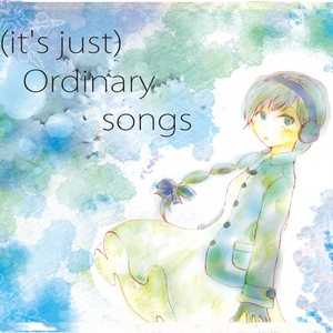 (it's just) Ordinary songs(CD版)