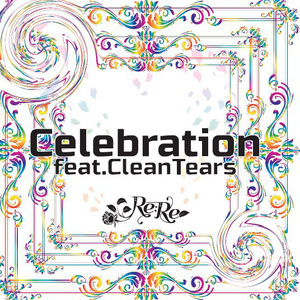 Celebration feat.CleanTears