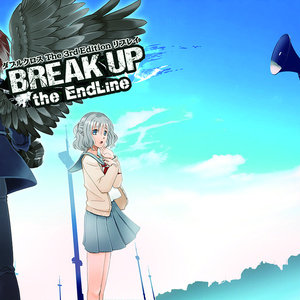 BREAK UP the EndLine01/02