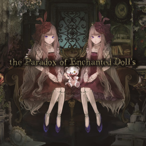 the Paradox of Enchanted Doll`s