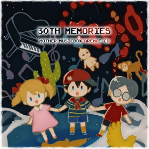 【MOTHER】30TH MEMORIES【オルゴール】